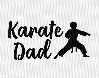 karate dad svg dxf file instant download silhouette cameo cricut clip art commercial use cricut download