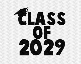 class of 2029 school svg dxf file instant download silhouette cameo cricut download clip art commercial use