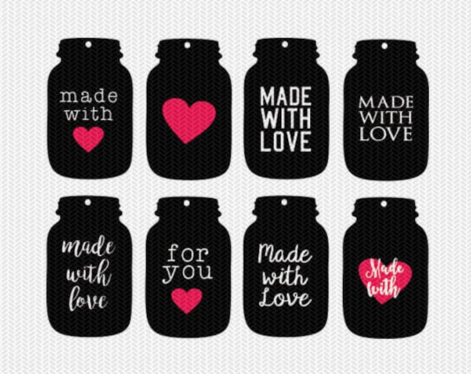 mason jar made with love tags gift tags svg dxf jpeg png file stencil monogram frame silhouette cameo cricut clip art commercial use