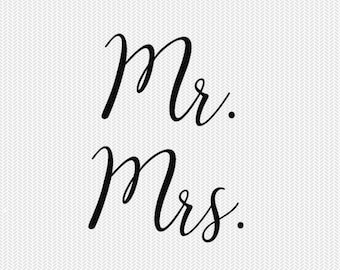 mr. mrs. svg dxf file instant download silhouette cameo cricut clip art commercial use