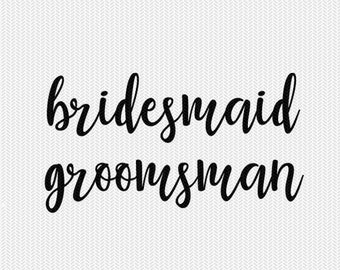 bridesmaid groomsman silhouette stencil svg dxf file instant download silhouette cameo cricut clip art commercial use