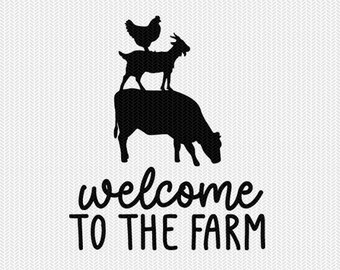 welcome to the farm svg dxf file instant download stencil silhouette cameo cricut animals commercial use cricut downloads