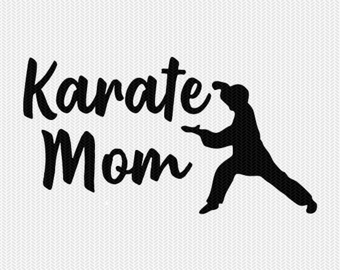 karate mom svg dxf file instant download silhouette cameo cricut clip art commercial use cricut download