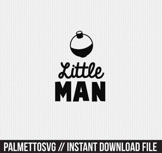 Little Man Fishing Bobber Svg Dxf File Instant Download Etsy