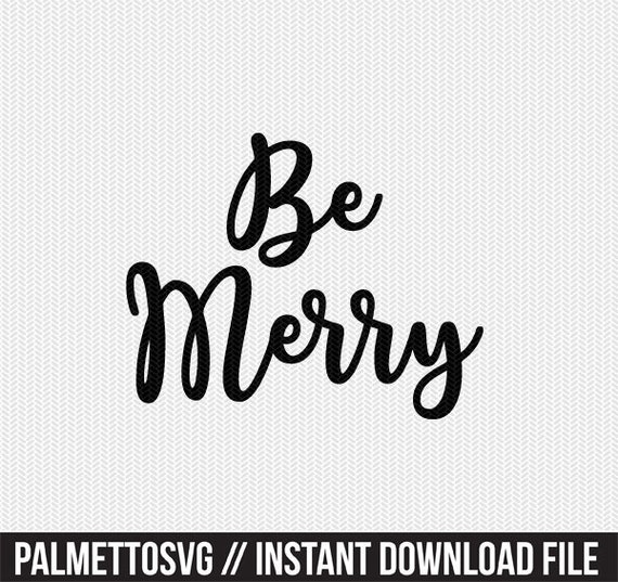 Be Merry and Be Thankful SVG DXF Cut files Duo