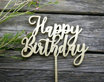 Happy Birthday Cake Topper | Wooden Cake Topper | Laser Cut Wood | Birthday Decor | Modern Calligraphy | Rustic Party Decor
