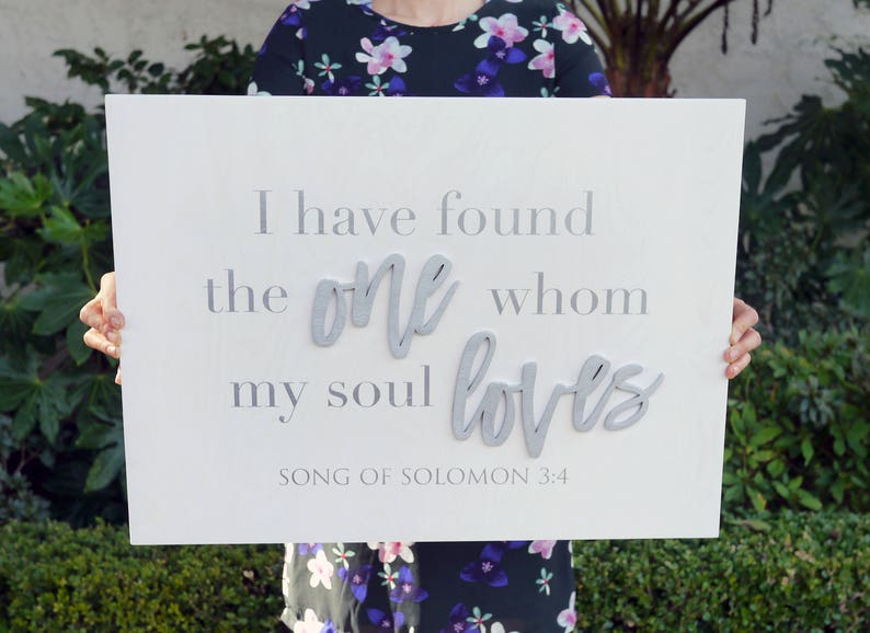 I Have Found The One Whom My Soul Loves Sign  Scripture Wall image 0