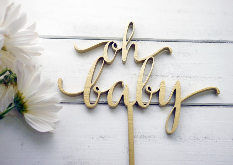 Oh Baby Cake Topper  Laser Cut Wood Cake Topper  Baby Girl image 0