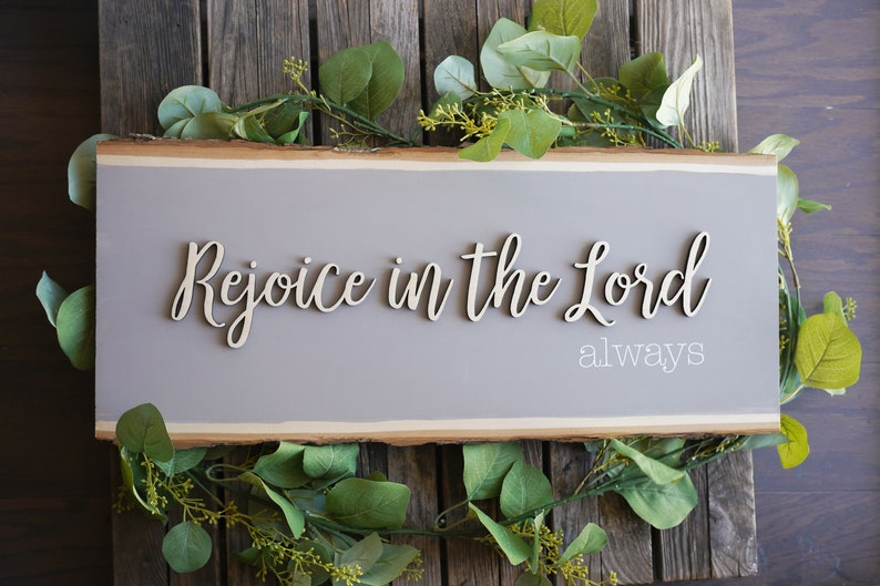 Rejoice in the Lord Always Wood Sign  Scripture Wood Sign  image 0