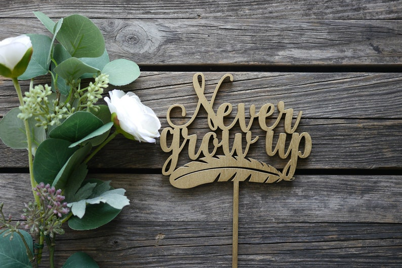 Never Grow Up Peter Pan Cake Topper  Laser Cut Wood  First image 0