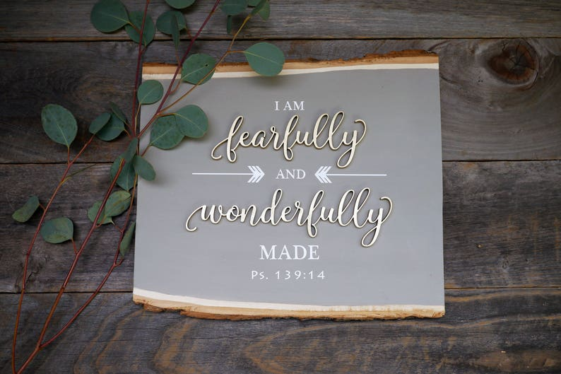 Fearfully and Wonderfully Made Wood Sign  Scripture Wood image 0