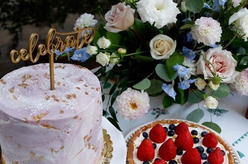 Celebrate Cake Topper  Laser Cut Wood  Modern Calligraphy image 0