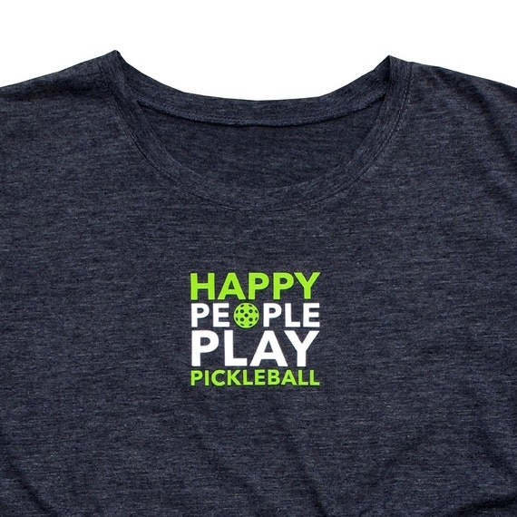 Happy People Play Pickleball Women S T Shirt Vintage Etsy