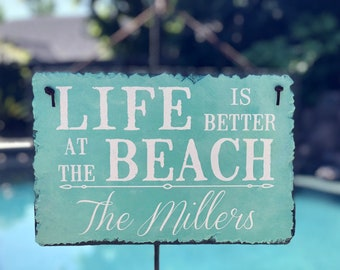 Life Is Better. Beach House Sign. Personalized Sign. Beach House Decor. Family Name Sign. Beach House Plaque. House Warming Gift.