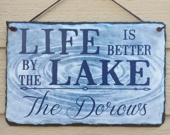 Life Is Better. Lake House Sign. Personalized Sign. Lake House Decor. Outdoor Sign. Family Name Sign. Wedding Gift. House Warming Gift.
