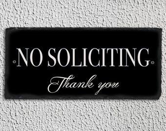 No Soliciting Sign, No soliciting Plaque, No Soliciting Slate Sign, No Soliciting Slate Plaque, No Soliciting House Sign