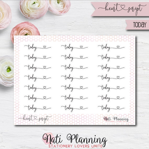 Today Heart Script Stickers Reminder Stickers Erin Condren Stickers Ec Stickers Planner Stickers Tn Stickers Today Sticker