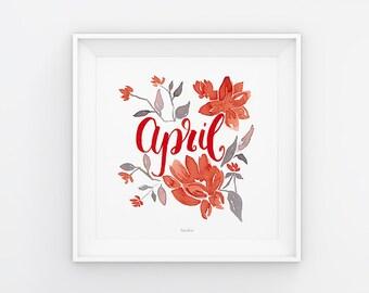 April Lettering mit Aquarell Blumen, Download, Druckvorlage, Printable, 21x21 cm, Kalender, Quadrat, Gemälde, Saisonal