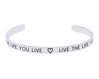 "Stainless Steel ""Love The Life You Live, Live The Life You Love"" Inspirational Bracelet, Motivational Bracelet"