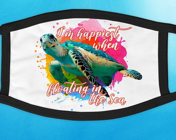 Happiest when floating in the sea turtle face cover mask