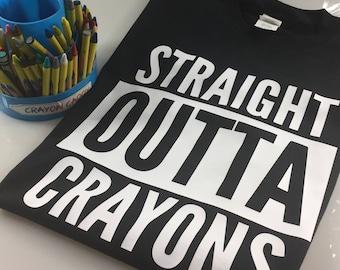 Preschool Teacher STRAIGHT OUTTA CRAYONS PreK Teacher Shirt Straight Outta Crayons Kindergarten shirt teacher shirt crayon shirt