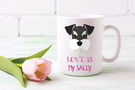 """LOVE IS"" Schnauzer  Personalized  Coffee Cup Mini Schnauzer gift dogs name cup dog name mug schnauzer lover gift"
