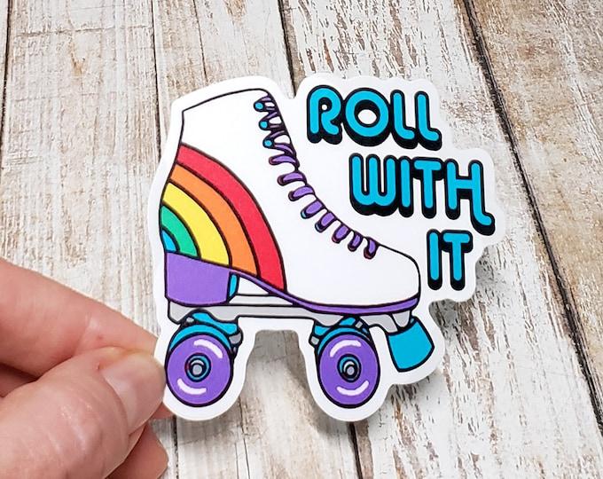 Roll With It Vinyl Sticker
