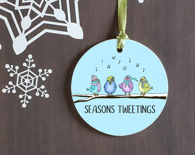 Seasons Tweetings Ornament