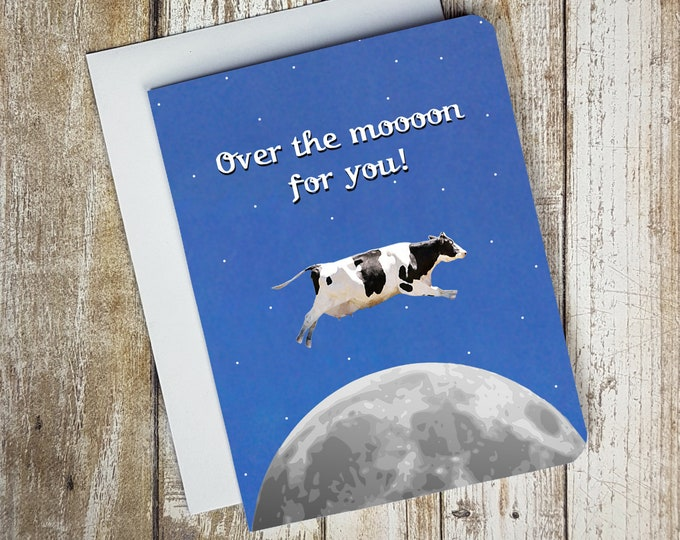 Over the Moooon For You Card