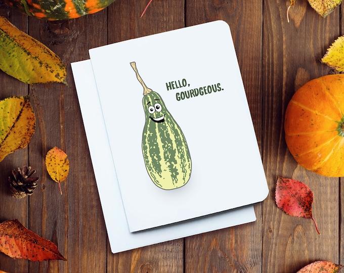 Hello Gourdgeous Card
