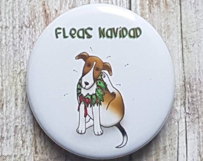 "Fleas Navidad button, 1.5"" pinback button, pin, badge"