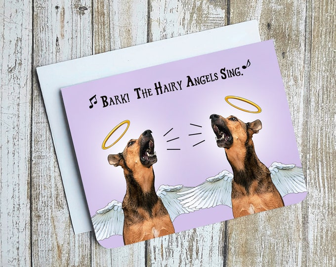 Bark! The Hairy Angels Sing Card