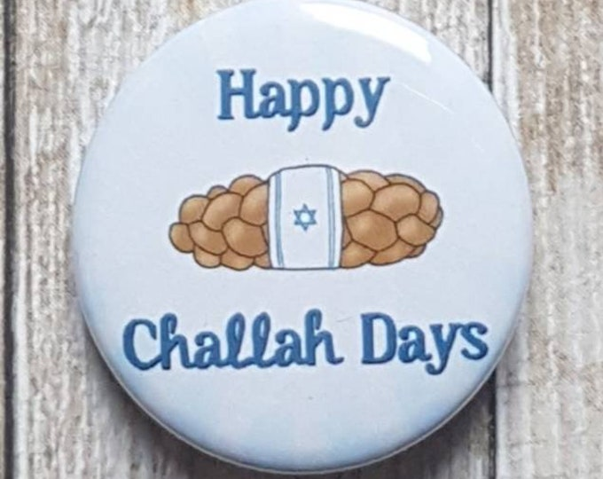 "Happy Challah Days Hanukkah button, Chanukah button 1.5"" pinback button, pin, badge"