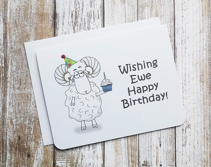 Wishing Ewe Happy Birthday! Card
