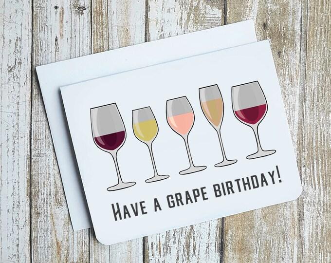 Have A Grape Birthday Card