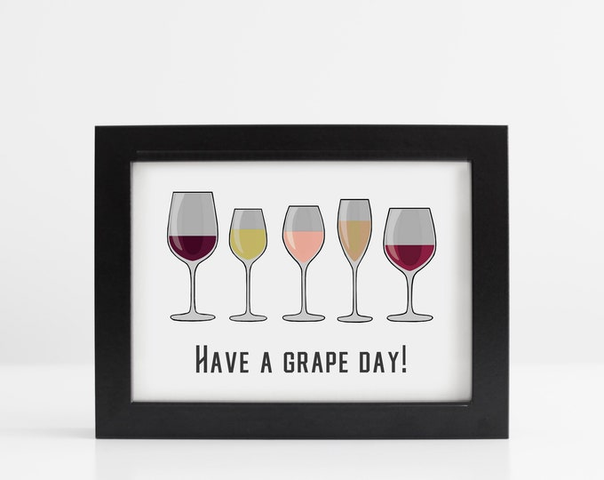 Have a Grape Day Art Print