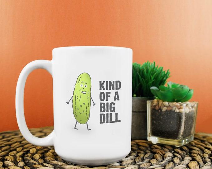 Big Dill Mug 15oz