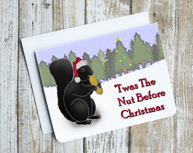 Funny Christmas Card, Squirrel Christmas Card, Christmas Puns, Nature Christmas Cards, Christmas Card, Twas the Night Before Christmas,