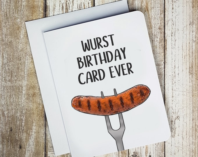 Wurst Birthday Card Ever Card