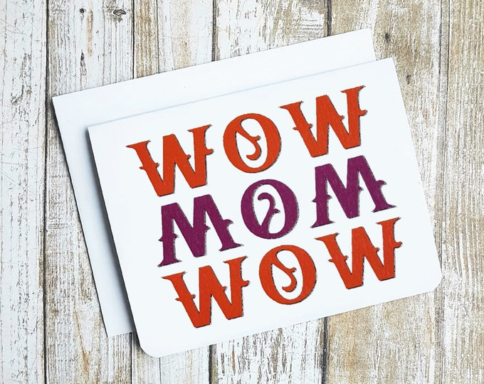 WOW MOM WOW Card