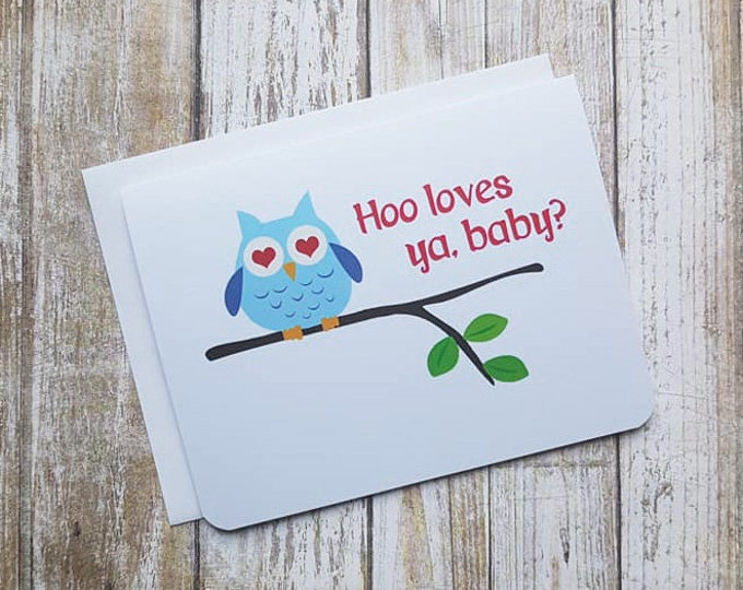 Hoo Loves Ya, Baby? Card