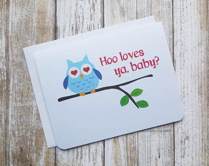 Hoo Loves Ya, Baby? Card