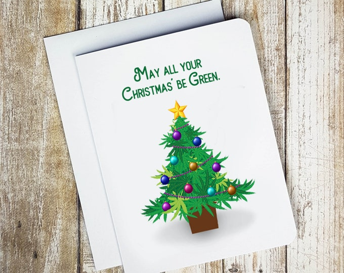 May All Your Christmas' Be Green Card