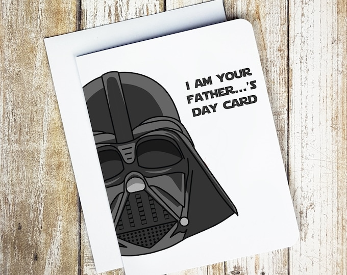 I Am Your Father...'s Day Card Card
