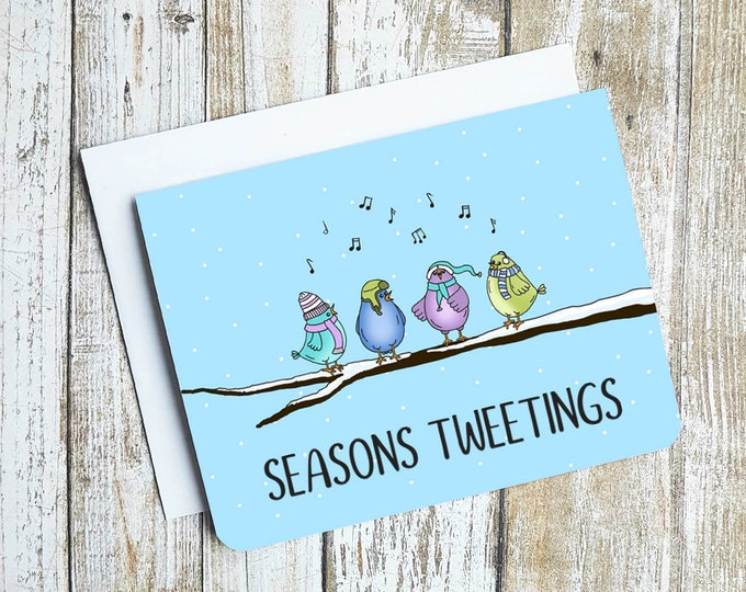 Seasons Tweetings Card