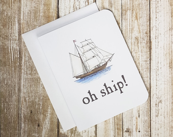 SALE - Apology Card - Oh Ship Greeting Card - Sorry Card -  Greeting Card - Ship - Play On Words - Funny Card - Nautical Card