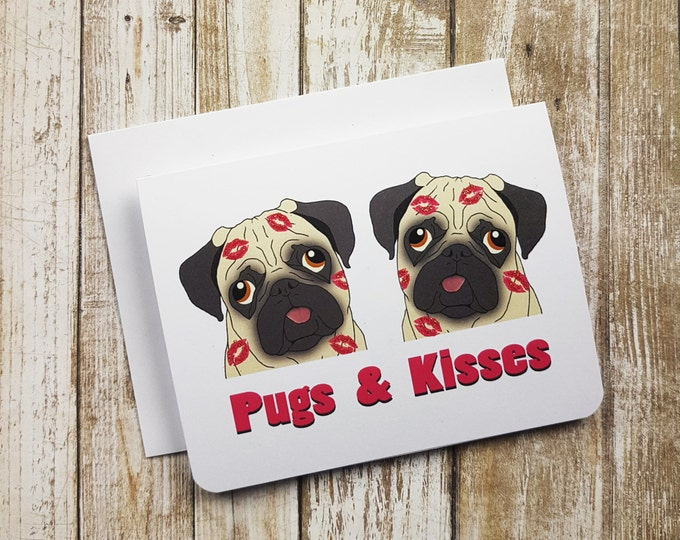 Valentine Card, Funny Valentine, Love Card, Pug Card, Dog, Funny Card, Greeting Card, Love Pun, Anyday Card, Friendship, Kisses, hugs,
