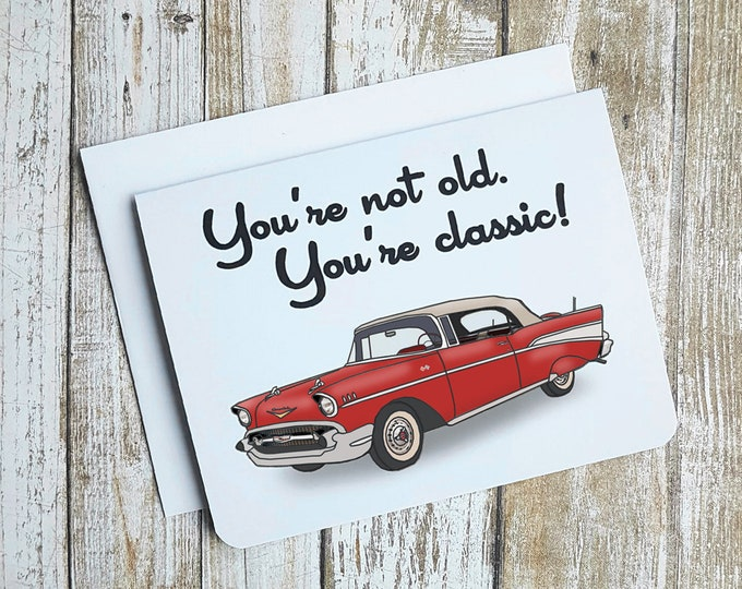 You're Not Old, You're Classic! Card Item:  C1214