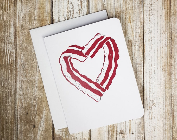Bacon Heart Card - Love Card - Romance Card - Valentine Card - Food Card - Bacon Card - Funny Card - Fun Card