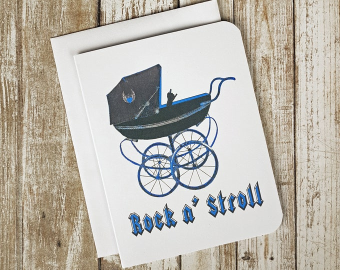 Blue Pink or Green - Rock N Stroll Greeting Card - Baby Shower Card -  Rocker Baby Shower Card - New Parent Card - New Baby Card - Rock Hand